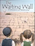 The Waiting Wall, Leah Levy, 1929628498