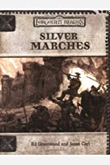 Silver Marches (Dungeons & Dragons d20 3.0 Fantasy Roleplaying, Forgotten Realms Accessory) Paperback
