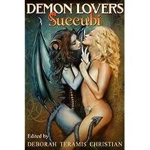 Demon Lovers:  Succubi