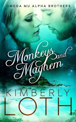 Download Monkeys and Mayhem (Omega Mu Alpha Brothers) (Volume 4) pdf