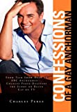 Confessions of a Gay Anchorman, Charles Perez, 0557557062