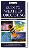 Guide to Weather Forecasting: All the Information You'll Need to Make Your Own Weather Forecast (Firefly Pocket series)