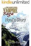 Nyal's Story (The Oldest Living Vampire Saga)