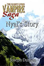 Nyal's Story (The Oldest Living Vampire Saga)