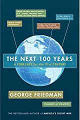 The Next 100 Years: A Forecast for the 21st Century Kindle Edition