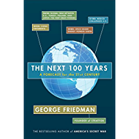 The Next 100 Years: A Forecast for the 21st Century (English Edition)
