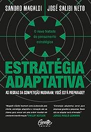 Estratégia adaptativa: O novo tratado do pensamento estratégico