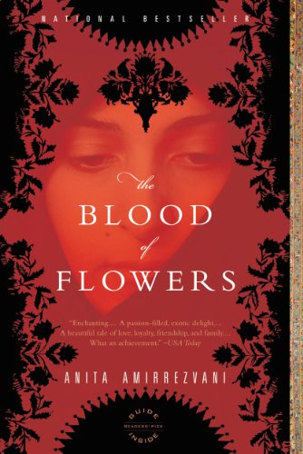 Anitas Flowers - The Blood of Flowers: A Novel