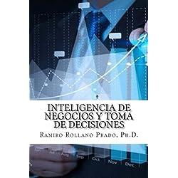 Inteligencia de Negocios y Toma de Decisiones (Spanish Edition)
