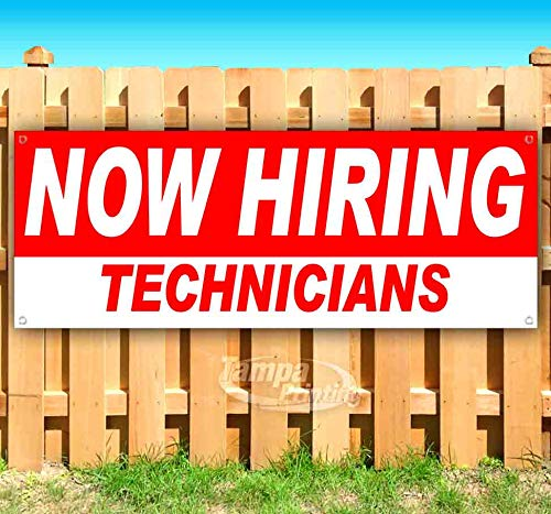 Now Hiring Technicians 13 oz Heavy Duty Vinyl Banner Sign with Metal Grommets, New, Store, Advertising, Flag, (Many Sizes Available)