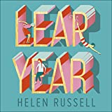 Leap Year: How to Make Big Decisions, Be More
