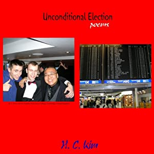 Unconditional Election: Poems Audiobook
