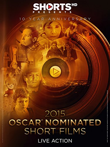 2015 Oscar Nominated Short Films Live Action