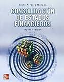 Consolidacion de Estados Financieros - 2b: Edicion (Spanish Edition)