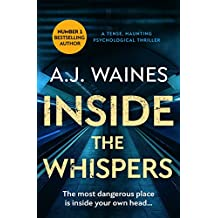Inside the Whispers: a tense, haunting psychological thriller (Samantha Willerby Mystery Series Book 1)