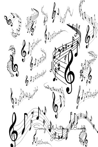 Song Writing Book Journal: Lined/Ruled Paper And Staff, Manuscript Paper For Notes, Lyrics And Music. For Musicians, Music Lovers, Students, Songwriting. Book Notebook Journal 100 Pages 6x9in