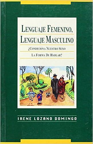 Libros descargar libros electrónicos gratis Lenguaje Femenino, Lenguaje Masculino 8488123116 DJVU