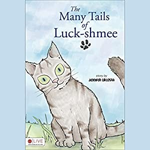 The Many Tails of Luck-shmee Audiobook