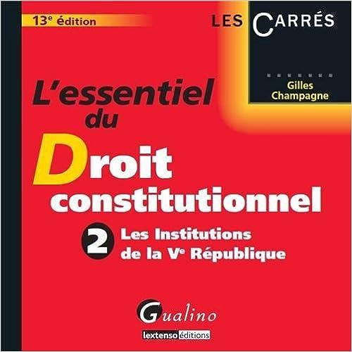 Livre L'essentiel du droit constitutionnel : Tome 2, Les Institutions de la Ve République pdf, epub ebook