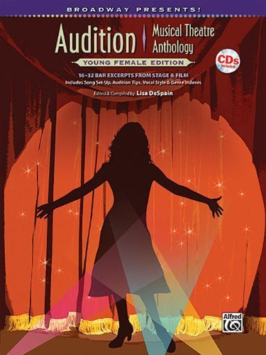 (Broadway Presents! Teens' Audition Sourcebook -- Female Edition: 16 Bar Audition Excerpts from Stage & Film, Specially Designed for Teen Singers! ... Song Set-up & Audition Tips (Book & CD) by Staff, Alfred Publishing (2010) Sheet music)