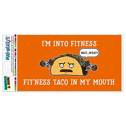 Graphics and More I'm Into Fitness Fit'ness Taco in My Mouth