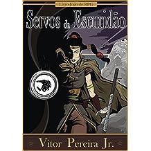 Servos da Escuridão (Crônicas de Tellus Livro 3)