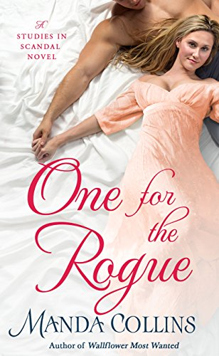 (One for the Rogue (Studies in Scandal Book)