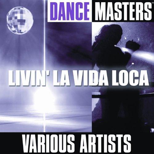 Livin La Vida Loca Mp3: Dance Masters: Livin' La Vida Loca By Studio Group On