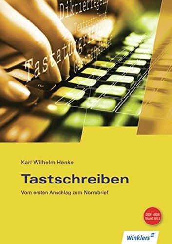 Tastschreiben. Vom ersten Anschlag zum Normbrief. RSR. (Lernmaterialien) pdf epub