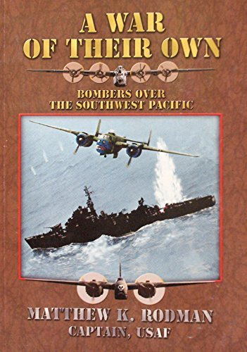Download A War of Their Own: Bombers Over the Southwest Pacific pdf epub