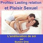 Profitez relation durable et le plaisir sexuel: ce sera âme attacher vous deux ensemble pour toujours (French)   Sunny Oye