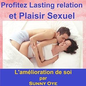 Profitez relation durable et le plaisir sexuel Speech