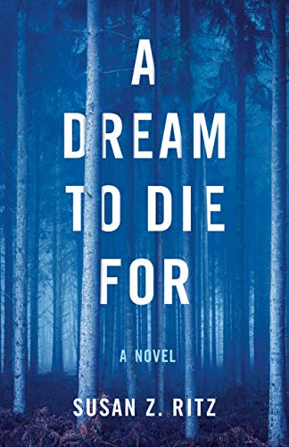 (A Dream to Die For: A Novel )