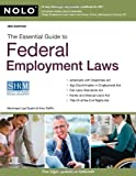 The Essential Guide to Federal Employment Laws, Lisa Guerin and Amy DelPo, 1413313795