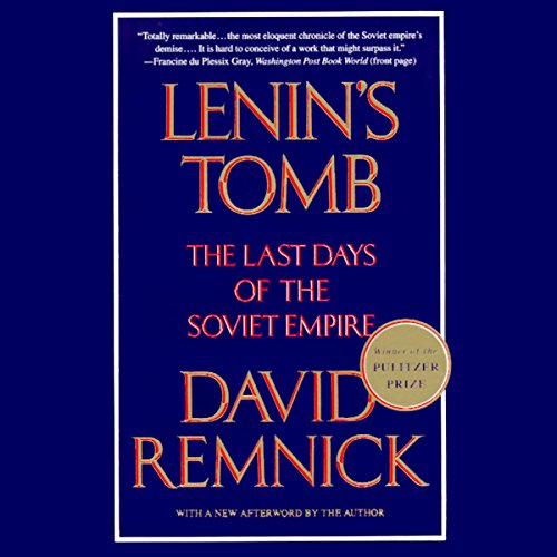 Lenin's Tomb: The Last Days of the Soviet Empire Audiobook [Free Download by Trial] thumbnail