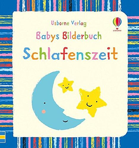 Babys Bilderbuch: Schlafenszeit: ab 3 Monaten