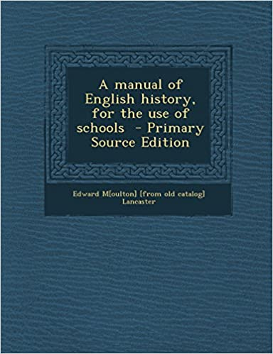 Book A manual of English history, for the use of schools