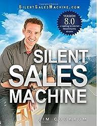 Silent Sales Machine 8.0 Paperback July 22, 2014