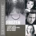 Frozen Performance by Bryony Lavery Narrated by Rosalind Ayres, Jeffrey Donovan, Laila Robins