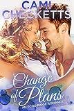 #7: Change of Plans (An Echo Ridge Romance)