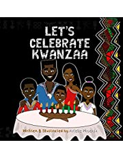 Let's Celebrate Kwanzaa!: An Introduction To The Pan-Afrikan Holiday, Kwanzaa, For The Whole Family