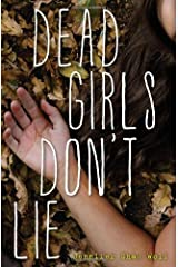 Dead Girls Don't Lie by Jennifer Shaw Wolf (2013-09-17) Hardcover
