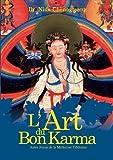 L'art du bon karma : Autre joyau de la médecine Tibétaine