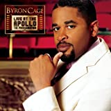 Live at the Apollo: The Proclamation by Byron Cage (2007-09-18)