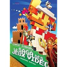 La Saga des Jeux Vidéo (French Edition)
