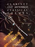 One Hundred Classical Themes for Clarinet, Martin Firth, 0711925887