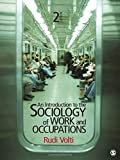 An Introduction to the Sociology of Work and Occupations 2nd Edition