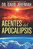 Agentes del Apocalipsis: Un vistazo fascinante a los protagonistas principales del fin de los tiempos (Spanish Edition)