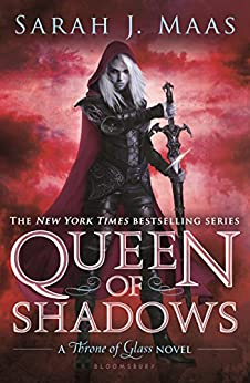 Queen of Shadows (Throne of Glass series) by [Maas, Sarah J.]