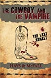 img - for The Cowboy and the Vampire: The Last Sunset (Volume 4) book / textbook / text book